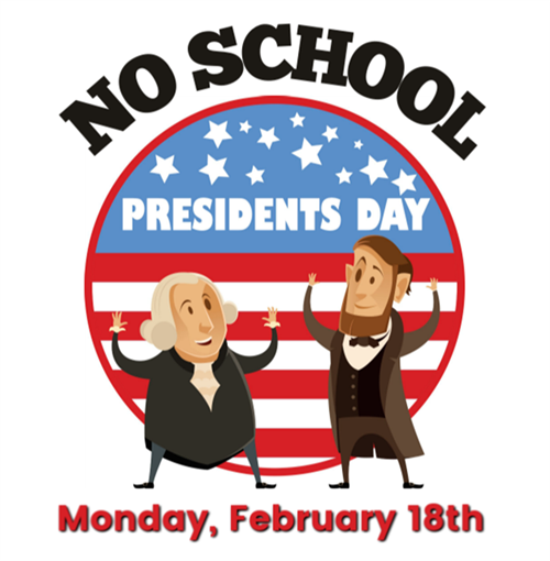 No School...Monday, February 18th!