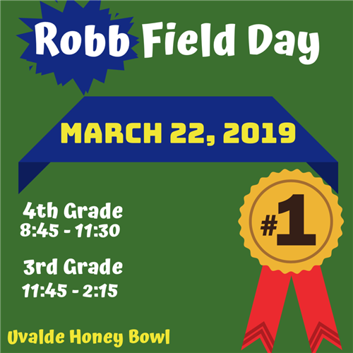 Robb Field Day...March 22nd!