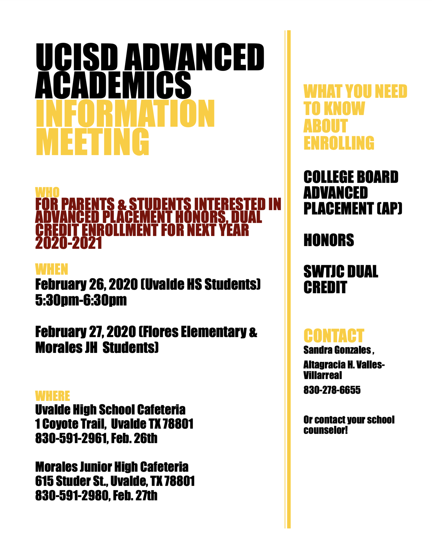 UCISD Advanced Academics Informational Meetings....