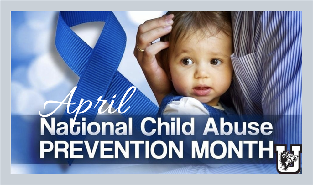 April is National Child Abuse Prevention Month!