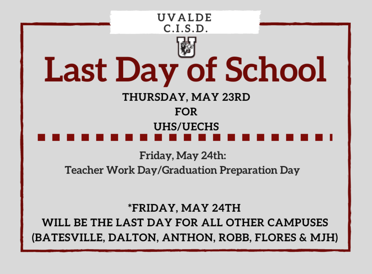 UCISD Last Day of School Information