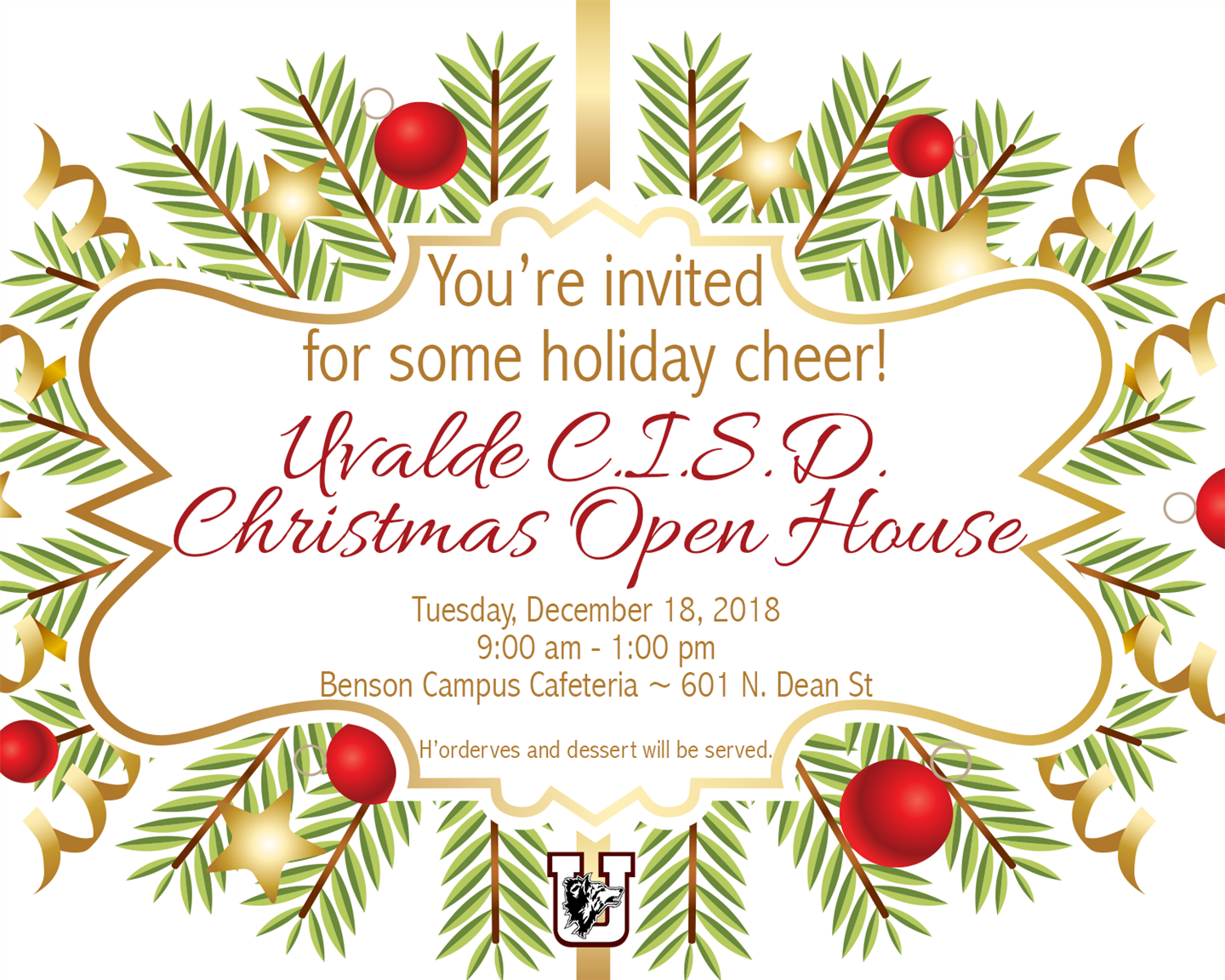 Uvalde CISD Christmas Open House...Dec. 18th!