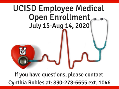 UCISD Employee Medical Open Enrollment July 15th - Aug 14th